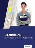 Handbuch Groß- und Außenhandelskaufleute