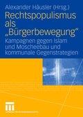 """Rechtspopulismus als """"Bürgerbewegung"""""""
