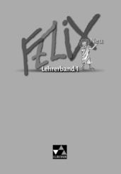 Felix, Neuausgabe: Lehrerband - Bd.1