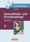 In guten Händen, Gesundheits- und Krankenpflege: Gesundheits- und Kinderkrankenpflege, Fachkunde; Bd.3