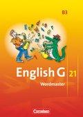 English G 21, Ausgabe B: 7. Schuljahr, Wordmaster; Bd.3