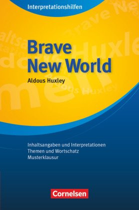 Aldous Huxley 'Brave New World'