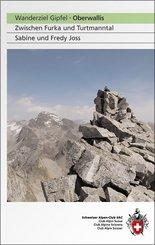 Wanderziel Gipfel, Oberwallis