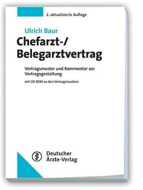 Chefarzt-/Belegarztvertrag, m. CD-ROM