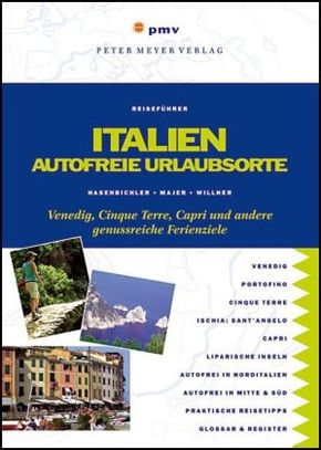 Italien  Autofreie Urlaubso
