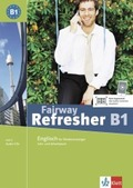 Fairway Refresher: Lehrbuch B1, m. 2 Audio-CDs