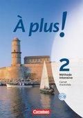 À plus! Méthode intensive: Carnet d'activités, m. CD-ROM/Audio-CD; Bd.2
