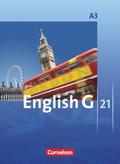 English G 21, Ausgabe A: 7. Schuljahr, Schülerbuch; Bd.3