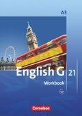 English G 21, Ausgabe A: 7. Schuljahr, Workbook mit Audios online; Bd.3