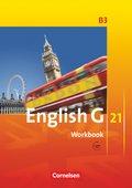 English G 21, Ausgabe B: 7. Schuljahr, Workbook mit Audios online; Bd.3