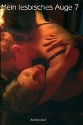 Mein lesbisches Auge: Das lesbische Jahrbuch der Erotik 2008/09; Bd.7