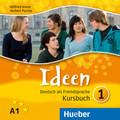 Ideen - Deutsch als Fremdsprache: 3 Audio-CDs zum Kursbuch; Bd.1