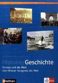 Histoire / Geschichte, deutsche Ausgabe: Europa und die Welt vom Wiener Konress bis 1945, m. CD-ROM