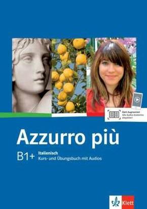 Azzurro piu: Lehr- und Arbeitsbuch, m. Audio-CD