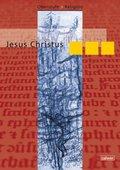 Oberstufe Religion, Neuausgabe: Jesus Christus, Schülerheft
