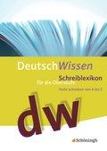 DeutschWissen: Schreiblexikon für die Oberstufe