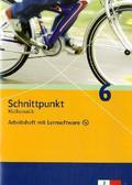 Schnittpunkt Mathematik, Realschule Hessen / Schleswig-Holstein u. Grundschule Berlin / Brandenburg: 6. Schuljahr, Arbeitsheft m. CD-ROM