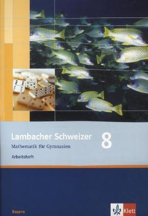 Lambacher-Schweizer, Ausgabe Bayern: 8. Schuljahr, Arbeitsheft