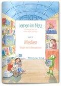 Lernen im Netz: Medien - Träger von Informationen; H.19