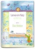 Lernen im Netz: Das Wetter; H.21