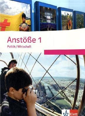 Anstöße Politik / Wirtschaft, Ausgabe Nordrhein-Westfalen und Schleswig-Holstein, Neubearbeitung: 5./6. Schuljahr Gymnasium / 7./8. Schuljahr Realschule, Schülerbuch