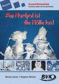 Kunst-Schachtel: Am Nordpol ist die Hölle los!; Bd.2
