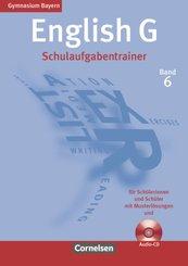 English G, Gymnasium Bayern, Neubearbeitung: 10. Jahrgangsstufe, Schulaufgabentrainer m. Audio-CD; 6