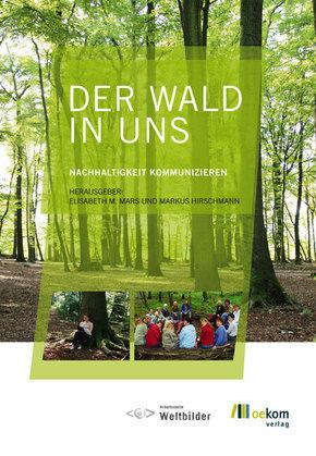 Der Wald in uns, m. CD