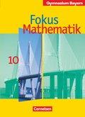 Fokus Mathematik, Gymnasium Bayern: 10. Jahrgangsstufe