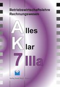 Betriebswirtschaftslehre/Rechnungswesen AK, Ausgabe Realschule: 7. Jahrgangsstufe, IIIa