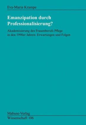 Emanzipation durch Professionalisierung