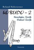 Kobudo: Nunchaku, Tonfa, Polizei-Tonfa; Bd.2