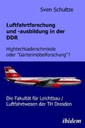 Luftfahrtforschung und -ausbildung in der DDR