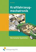 Kraftfahrzeugmechatronik, Vernetzte Systeme