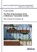 The Role of the European Union in Moldovas Transnistria Conflict