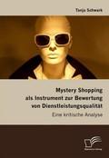 Mystery Shopping als Instrument zur Bewertung von Dienstleistungsqualität
