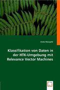 Klassifikation von Daten in der HTK-Umgebung mit Relevance Vector Machines (eBook, PDF)