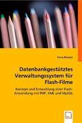 Datenbankgestütztes Verwaltungssystem für Flash-Filme (eBook, PDF)