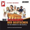 Die Geschichte der Deutschen, 4 Audio-CDs