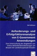 Anforderungs- und Erfolgsfaktorenanalyse von E-Government-Anwendungen (eBook, PDF)