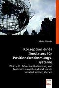 Konzeption eines Simulators für Positionsbestimmungssysteme (eBook, 15x22x0,4)