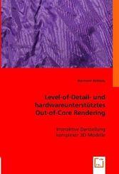 Level-of-Detail- und hardwareunterstütztes Out-of-Core Rendering (eBook, PDF)