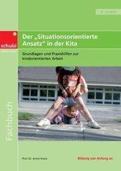 """Fachbücher für die frühkindliche Bildung / Der """"Situationsorientierte Ansatz"""" in der Kita"""