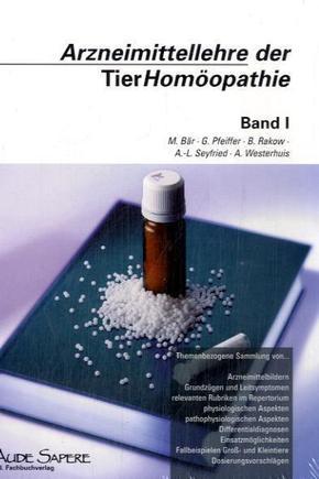 Arzneimittellehre der TierHomöopathie - Bd.1