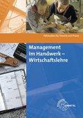 Management im Handwerk - Wirtschaftslehre