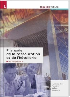 Français de la restauration et de l' hotellerie, m. Übungs-CD-ROM, Ausgabe für Deutschland