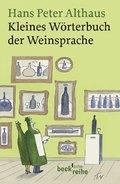 Kleines Wörterbuch der Weinsprache