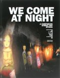 We Come at Night - A Corporate Street Art Attack, w. DVD