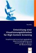 Entwicklung einer Visualisierungsbibliothek für High Content Screening (eBook, PDF)
