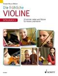 Die fröhliche Violine: Spielbuch 1, Violinstimme u. Klavierpartitur